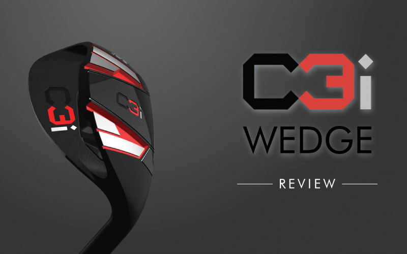 C3i Wedge Review: The Best wedge of 2019?