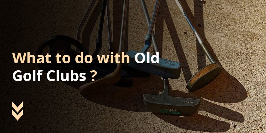 Everything you need to know if you have old clubs