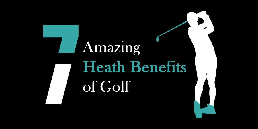 7 Amazing Health Benefits You Didn't Know About Golf