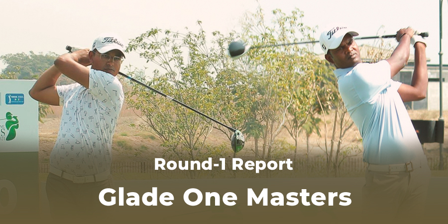 M Dharma and Anshul Patel take the first-round lead at the Glade one Masters